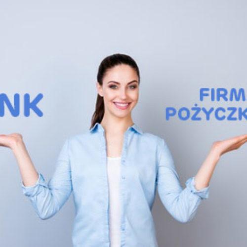 Gdzie lepiej pożyczyć pieniądze: bank vs. firma pożyczkowa