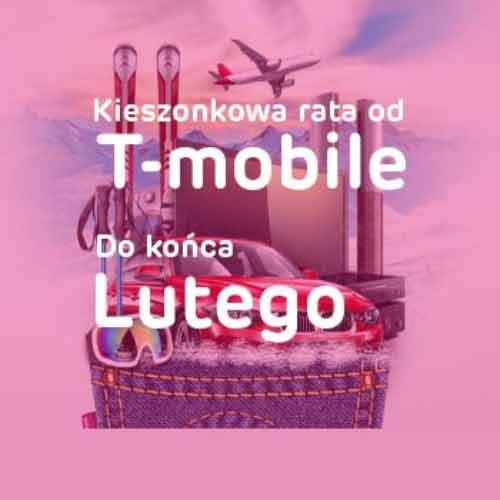 Kredyt z kieszonkową ratą od T-mobile – całkowicie online i tylko do końca lutego!