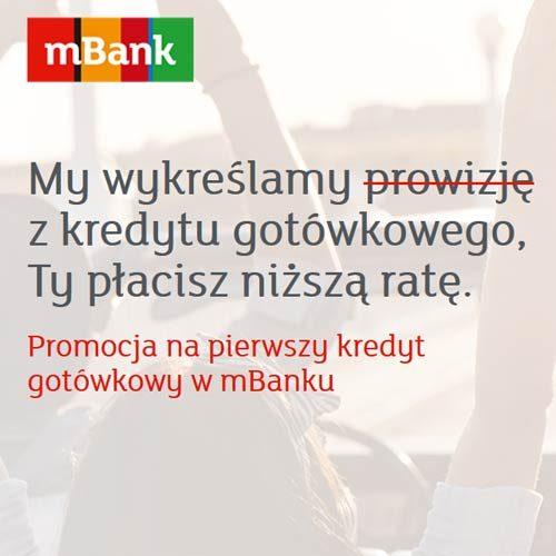 Wiosenna promocja mBanku – weź swój pierwszy kredyt w mBank i nie płać prowizji!