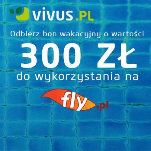 Zaplanuj wakacje z Vivus –  bon 300 zł do wykorzystania na Fly.pl