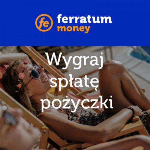 Letni Konkurs Ferratum Bank – do wygrania spłata pożyczki!