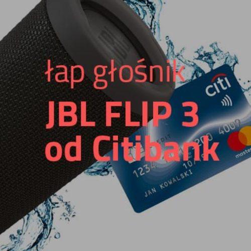 Weź kartę kredytową od Citibank i otrzymaj głośnik JBL FLIP 3
