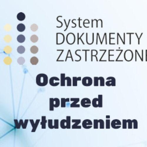 Dokumenty Zastrzeżone – system ochrony przed wyłudzeniem